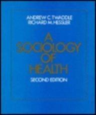 Sociology of Health: Richard M. Hessler;
