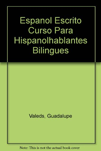 9780024223401: Espanol Escrito Curso Para Hispanolhablantes Bilingues