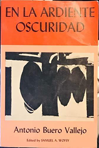9780024223708: En la Ardiente Oscuridad: Drama en Tres Actos (Scribner Spanish Series) (Spanish Edition)
