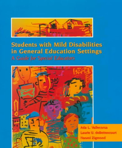 9780024223715: Students with Mild Disabilities in General Education Settings: A Guide for Special Educators