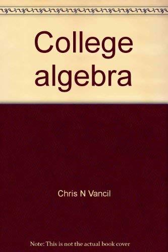 9780024224200: College algebra