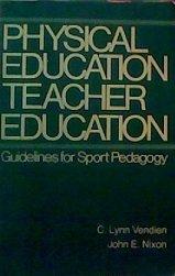 Physical Education Teacher Education: Guidelines for Sport: Vendien, C. Lynn,