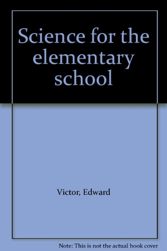 9780024228604: Science for the elementary school