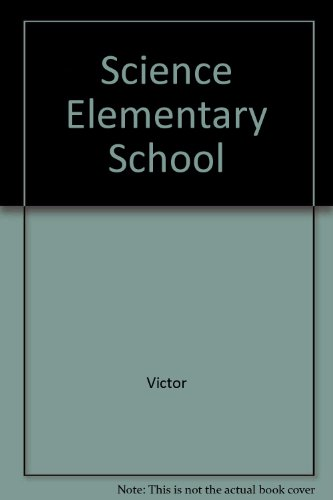9780024228611: Science Elementary School