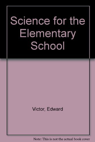 9780024229014: Science for the Elementary School
