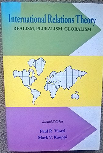 9780024230218: International Relations Theory: Realism, Pluralism, Globalism
