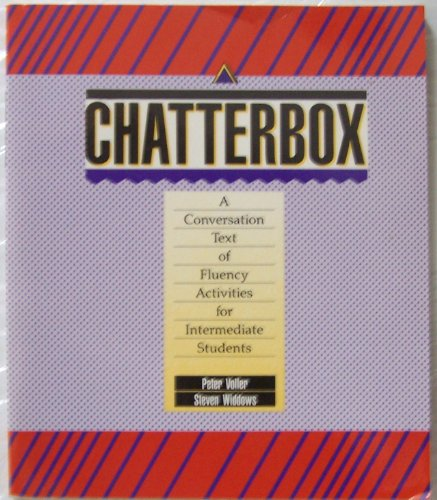 9780024231017: Chatterbox: A conversation text of fluency activities for intermediate students