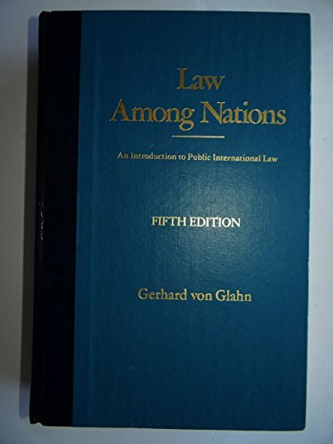 9780024231703: Law Among Nations: Introduction to Public International Law