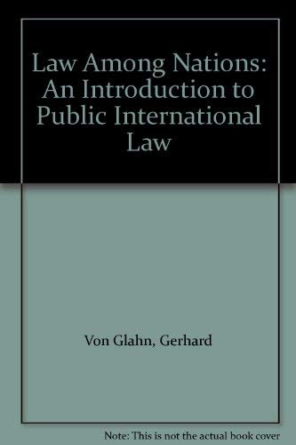 9780024231758: Law Among Nations: An Introduction to Public International Law