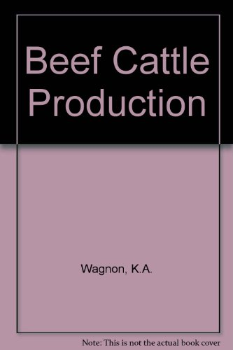 9780024237408: Beef Cattle Production