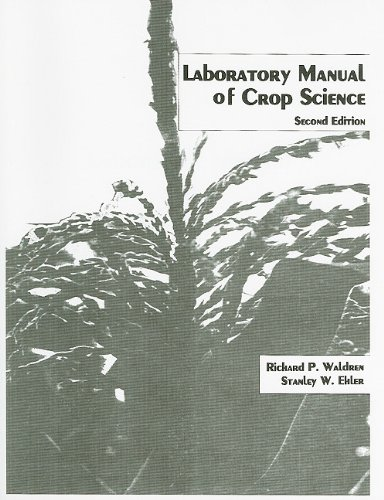 9780024238306: Laboratory Manual of Crop Science (2nd Edition)