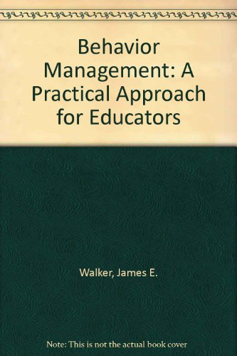 9780024238719: Behavior Management: A Practical Approach for Educators