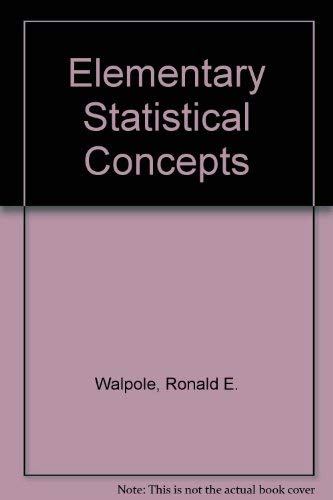 questions on elementary statistics concepts Books listed below will be useful for other courses on probability and statistics you need at most one of the three textbooks listed below, but you will need the.
