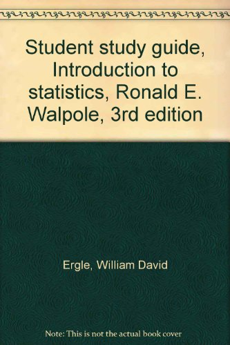 9780024241405: Student study guide, Introduction to statistics, Ronald E. Walpole, 3rd edition
