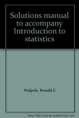 9780024241603: Solutions manual to accompany Introduction to statistics