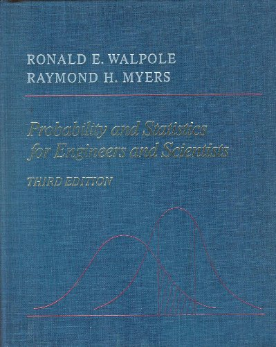 Probability and Statistics for Engineers and Scientists: Walpole, Ronald E.,
