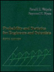 Probability and Statistics for Engineers and Scientists: Ronald A. Walpole,
