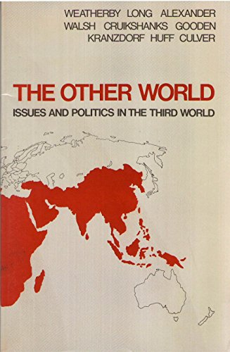 9780024247001: The Other World(Issues and Politics in the Third World)