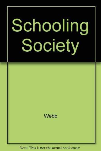 9780024248800: Schooling Society