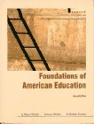 9780024249746: Foundations of American Education