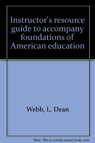 9780024249753: Instructor's resource guide to accompany foundations of American education