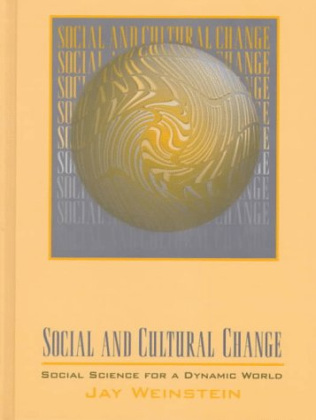 9780024253330: Social and Cultural Change: Social Science for a Dynamic World