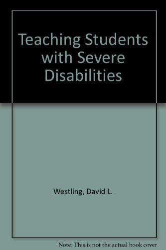9780024265814: Teaching Students With Severe Disabilities