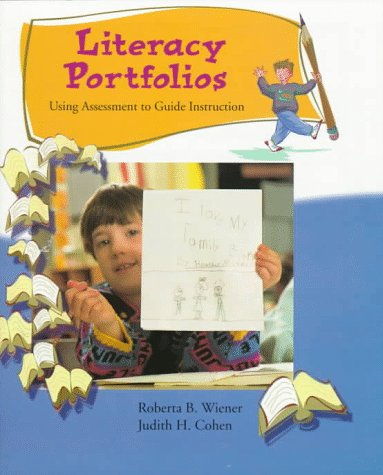 9780024274724: Literacy Portfolios: Using Assessment to Guide Instruction