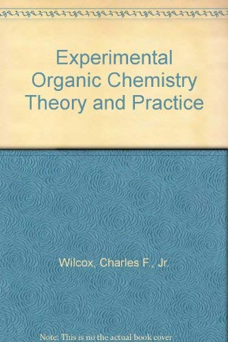 9780024276001: Experimental Organic Chemistry Theory and Practice