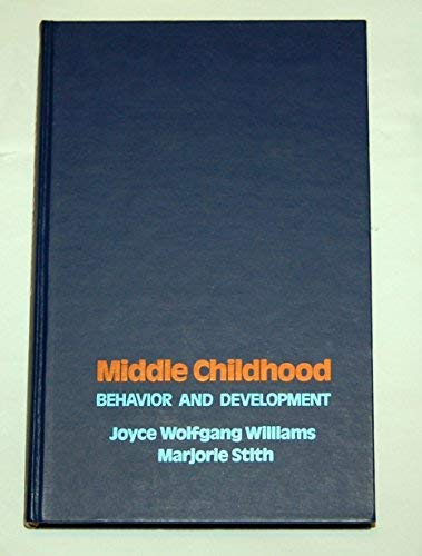 9780024278906: Middle Childhood: Behaviour and Development
