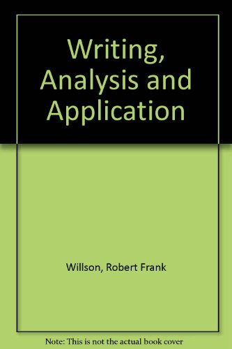 9780024281203: Writing, Analysis and Application