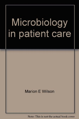 9780024282101: Microbiology in patient care