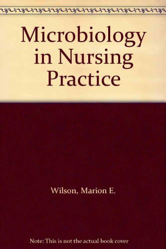 9780024282309: Microbiology in Nursing Practice