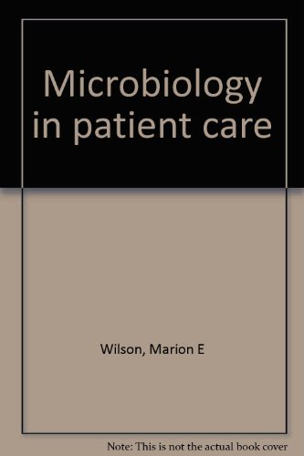 9780024283108: Microbiology in patient care