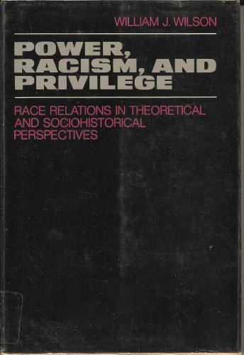 9780024283405: Power, Racism and Privilege