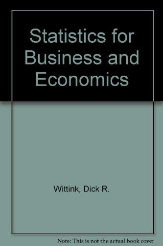 9780024288202: Statistics for Business and Economics
