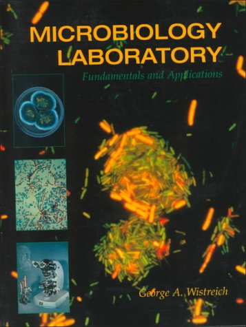 9780024289803: Microbiology Laboratory Fundamentals and Applications