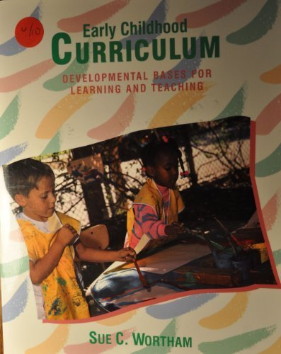 9780024294715: Early Childhood Curriculum: Developmental Bases for Learning and Teaching