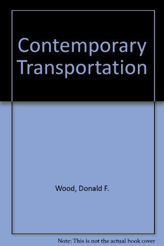 9780024294913: Contemporary Transportation