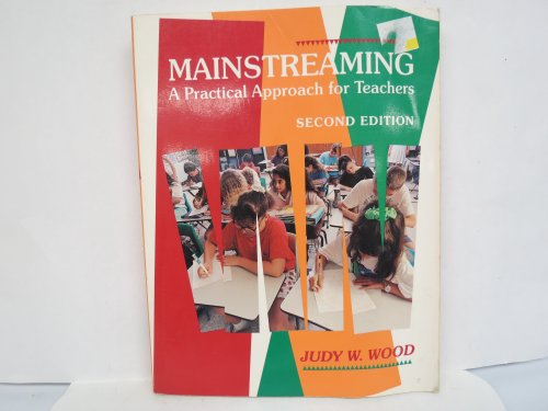 9780024295224: Mainstreaming: A Practical Approach for Teachers