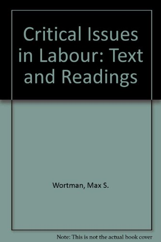 9780024300508: Critical Issues in Labour: Text and Readings
