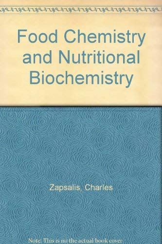 9780024313508: Food Chemistry and Nutritional Biochemistry