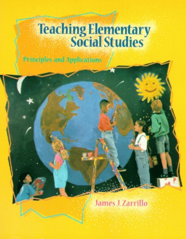 9780024313522: Teaching Elementary Social Studies: Principles and Applications
