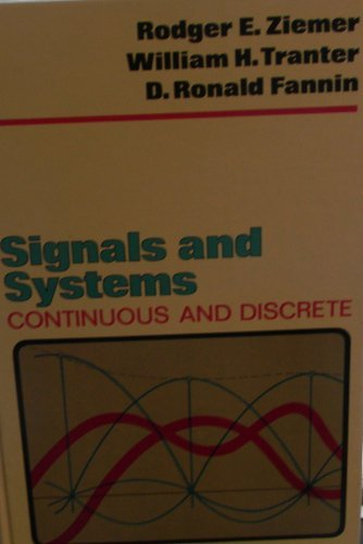 9780024316509: Signals and Systems: Continuous and Discrete