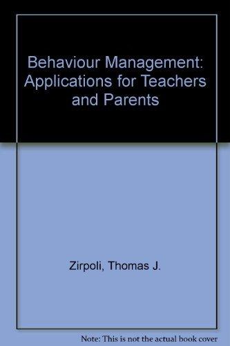 9780024317254: Behaviour Management: Applications for Teachers and Parents