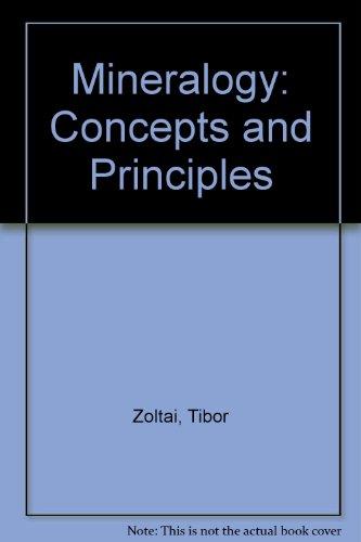 Mineralogy: Concepts and Principles: Tibor Zoltai
