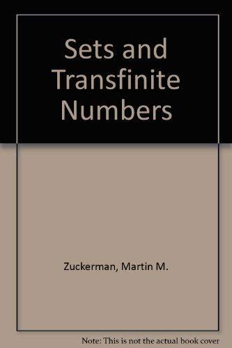 Sets and Transfinite Numbers: Zuckerman, Martin M.