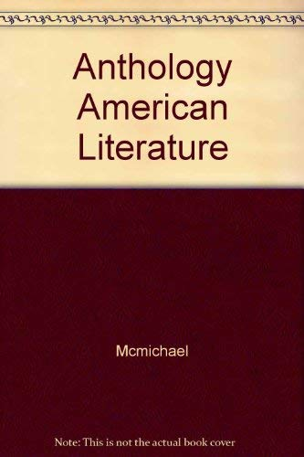 9780024391926: Anthology of American Literature: Volume II: Realism to the Present