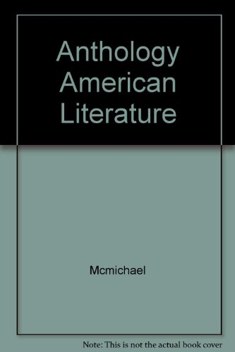 9780024391933: Anthology of American Literature: Volume I: Colonial Through Romantic