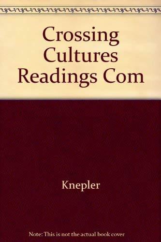 9780024392190: Crossing Cultures Readings Com